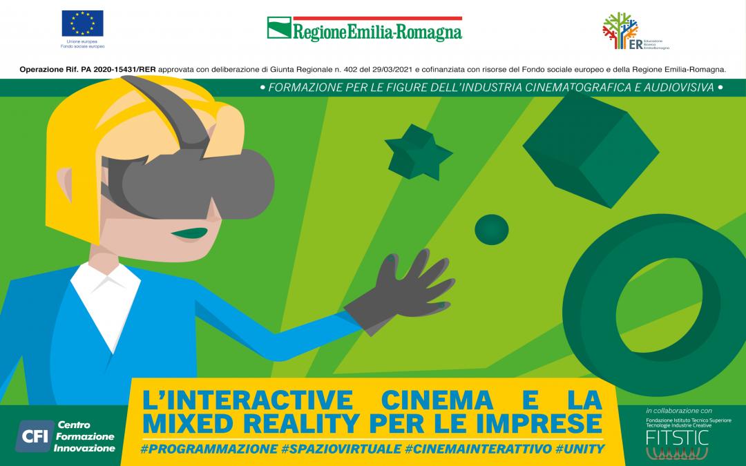 """Aperte le iscrizioni al corso """"L'INTERACTIVE CINEMA E LA MIXED REALITY PER LE IMPRESE"""""""